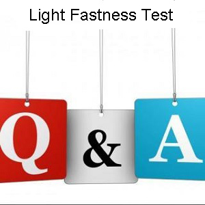 Light Fastness Test