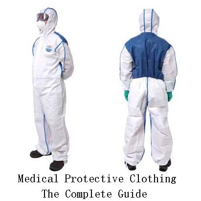 Medical Protective Clothing: The Complete Guide