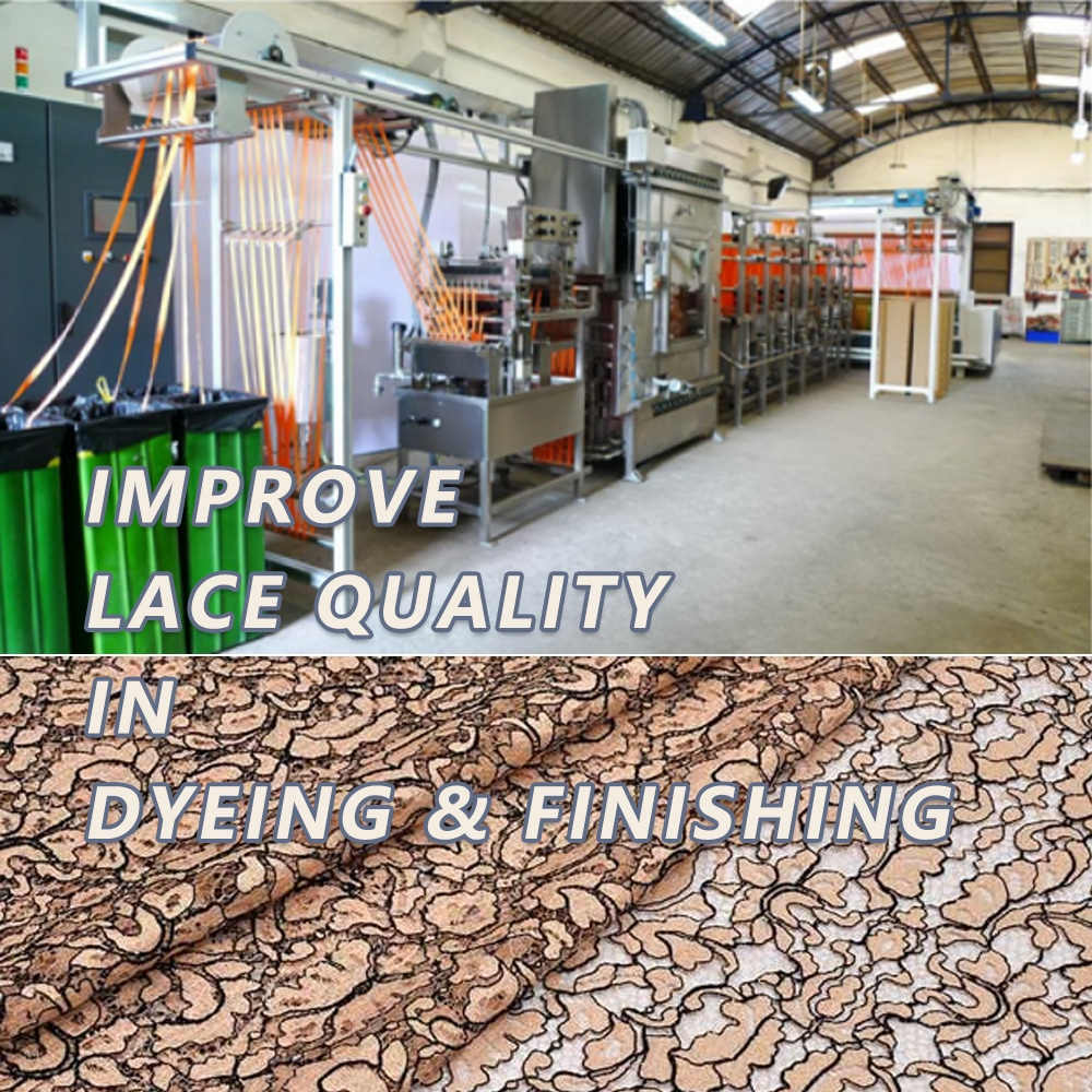 Improve Lace Fabric Quality In Dyeing And Finishing Process