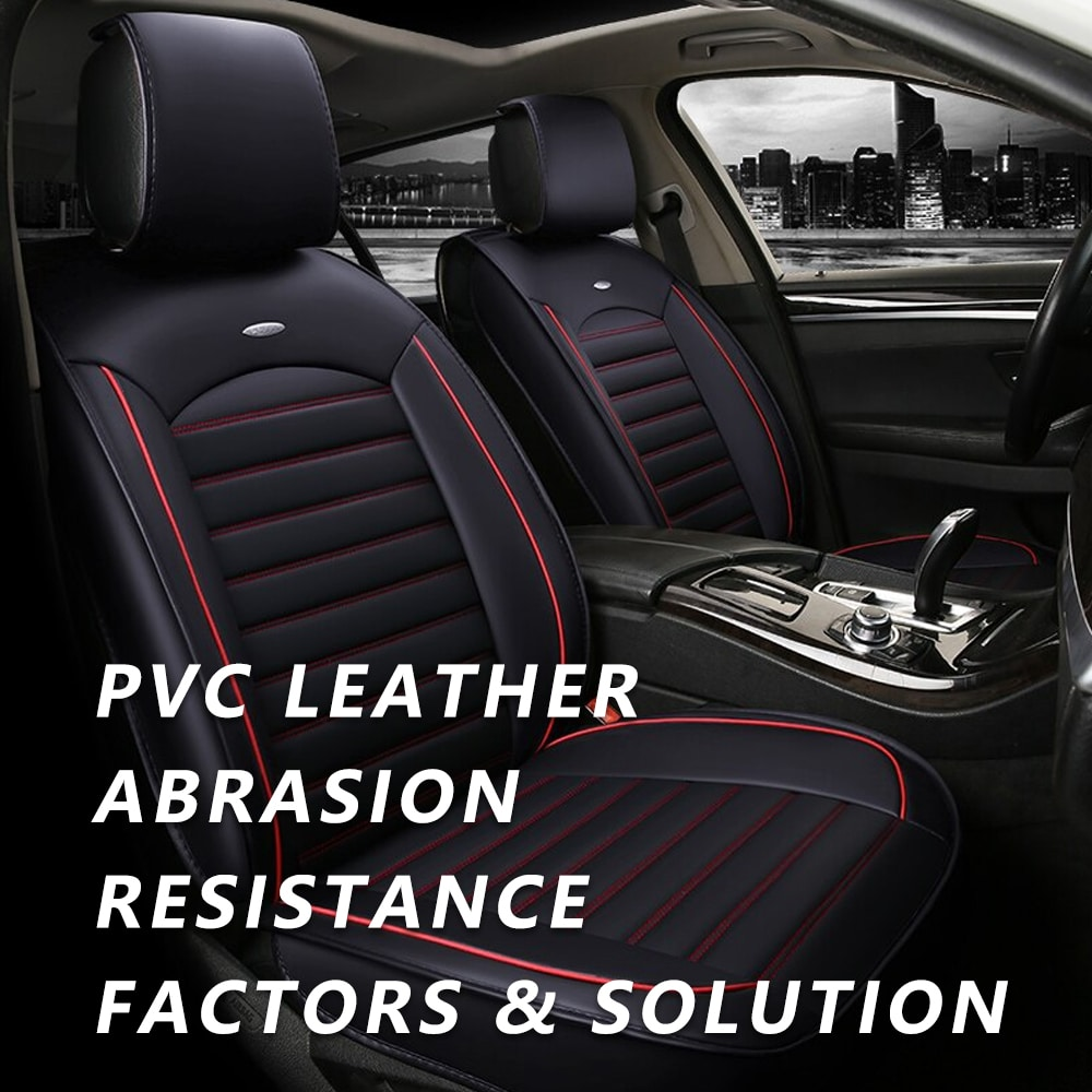 PVC Leather For Car Seat- Abrasion Resistance Performance