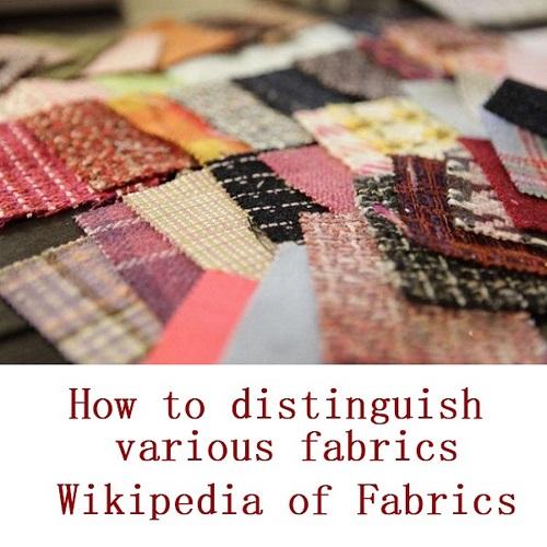 How To Distinguish Various Fabrics - Wikipedia Of Fabrics