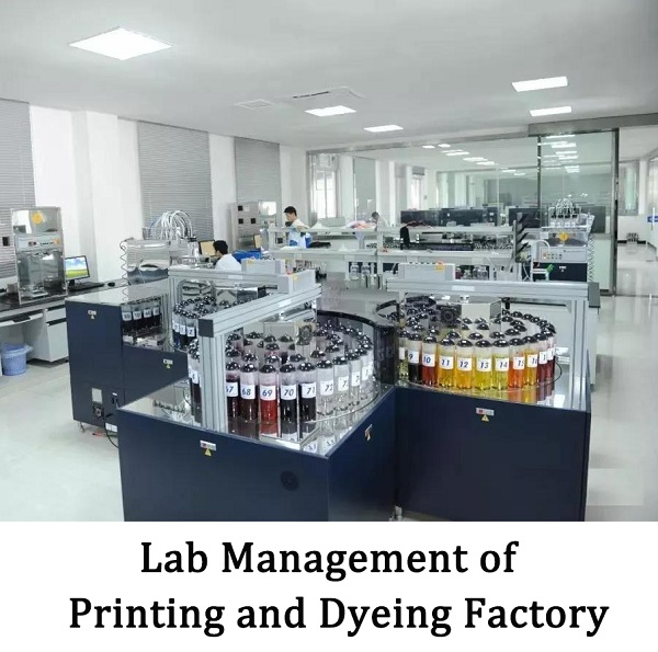 Lab Management Of Printing And Dyeing Factory